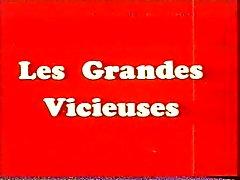Classic française : de Les les Grandes Vicieuses