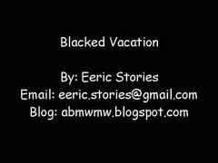 Blacked Vacation