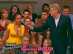 Jerry Springer's Bra-Less Brawlers