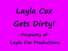 Layla Cox Gets Dirty